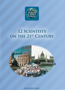 12 Scientists on the 21st Century / Editor: Szemenyei István (9789639902336)