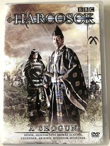 Shogun BBC DVD A Harcosok - Hősök akiknek neve örökké élni fog, legendák akikről mítoszok mesélnek / Directed by Mark Hedgecoe / Starring: James Saito, Hiro Kanagawa, Louis Changchien, Yuji Okumoto (5996473004810)
