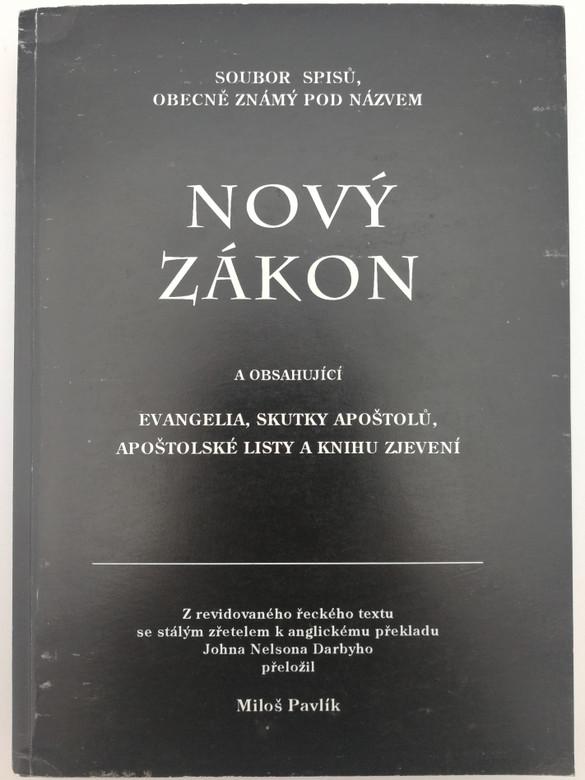 Nový zákon / Czech language New Testament / překlad Miloš Pavlík / Paperback 1995 / Soubor spisů obecně známý pod názvem Nový Zákon (8096728628)