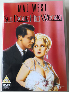 She Done Him Wrong DVD 1933 / Directed by Lowell Sherman / Starring: Mae West, Cary Grant, Owen Moore, Gilbert Roland (5050582345513)