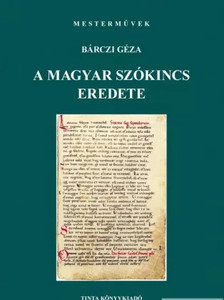 A magyar szókincs eredete / by Bárczi Géza / Tina Könyvkiadó / The origin of the Hungarian vocabulary (9638609052)