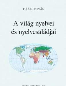 A világ nyelvei és nyelvcsaládjai / by Fodor István / Tinta Könyvkiadó / Languages and language families of the world (9789634090939) Your image was added to the product.