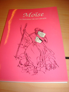 French Children's Bible Story Book about Moses / L'historie de Moise en Franc...