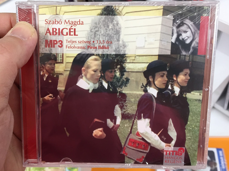Abigél by Szabó Magda - MP3 Audio Book / Read by Piros Ildikó - Felolvassa Piros Ildikó / Titis Kft 2006 / Hangos Regény - Teljes Szöveg 13.5 óra / FAMOUS HUNGARIAN NOVEL ABOUT A YOUNG ADULT (5999881487138)