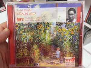Katalin Utca by Szabó Magda - Hungarian MP3 Audio Book / Titis Hangos Regény 2007 / Előadja Ráckevei Anna / Read by Ráckevei Anna / Teljes szöveg 6.5 óra (5999881487251)