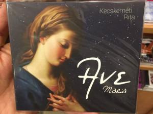 Ave Maria - Kecskeméti Rita Audio CD / Gounod, Saint-Saens, Mascagni, Schubert, Donizetti, Stolcz, Dvorak Verdi (8000000113788)