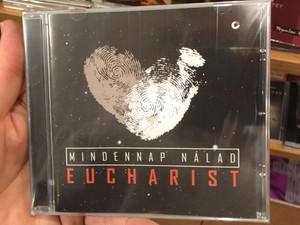 Mindennap Nálad - Eucharist / Audio CD / Jerikó, Újra élek én, Mindenható, Jézussal Járok, Szent Hegyen / Hungarian Catholic Worship & Praise (8000000124852)