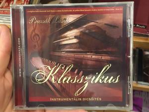 Klasszikus Instrumentális Dicsőítés - Prazsák László / Audio CD 2015 / Imádság háza Alapítvány / Classic Instrumental Worship & Praise (8000000138873)
