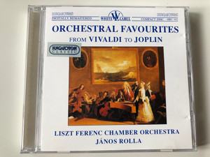 Orchestral Favourites From Vivaldi to Joplin / Liszt Ferenc Chamber Orchestra, Janos Rolla / Hungaroton Audio CD 1991 Stereo / HRC 182