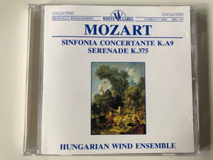 Mozart - Sinfonia Concertante K. A9, Serenade K.375 / Hungarian Wind Ensemble / Hungaroton Audio CD 1990 Stereo / HRC 159