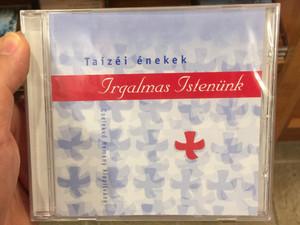Taizéi énekek - Irgalmas Istenünk / Cselekvő Remény Alapítvány Audio CD 2005 / J. Berthier, J. Gelineau / Chorus Master Sapszon Borbála, Bence Gábor (880000015419)