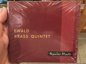 Ewald Brass Quintet / Popular Music Audio CD / J.S. Bach, Edward Grieg, Maurice Ravel, Verdi - West Side Story - Selections / Allegro Thaler 2003 (8000000054722)