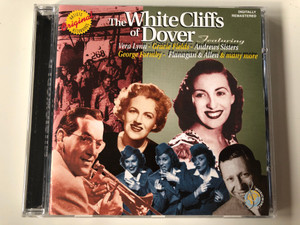 The White Cliffs Of Dover Featuring Vera Lynn, Gracie Fields, Andrews Sisters, George Formby, Flanagan & Allen & many more / Musicworld Audio CD 1999 / MW 3745.2040-2