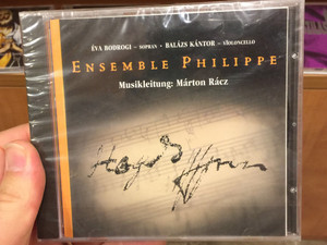 Ensemble Philippe / Éva Bodrogi sopran, Balázs Kántor Violoncello / Musical Director Márton Rácz / Allegro Thaler Audio CD 1997 (8000000059048)
