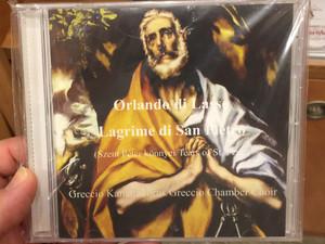 Orlando di Lasso - Lagrime di San Pietro / Szent Péter könnyei - Tears of St. Peter / Greccio Kamarakórus / Greccio Chamber Choir / Pro Musica Studio Audio CD (8000000089151)