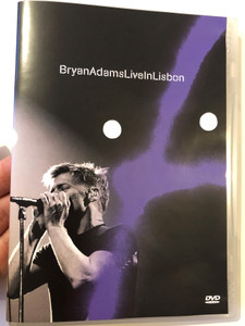 Bryan Adams DVD 2005 Live in Lisbon / Directed by Dick Carruthers / Room Service, Open Road, Kids Wanna Rock, Run to You, All for Love / Badman Ltd - Polydor (602498756140)