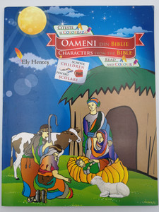 Characters from the Bible - Oameni din Biblie by Ely Hentes / English - Romanian Bilingual reading & coloring book / For School children / Romanian Bible Society 2011 / Paperback (9789738993433)