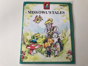 Miss Owl's Tales by László Sándor / English edition of Bagoly Kisasszony meséi / Hungaroton MHV 1991 MK 19430 / Illustrations by Navratil Zsuzsanna (MK19430)