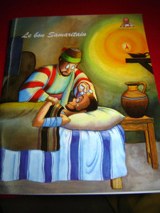 Le Bon Samaritain / French Bible Storybook for Children / France