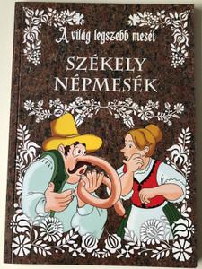Székely Népmesék - A világ legszebb meséi by Baki Sándor / Hungarian Folk tales from Transylvania / Paperback / Hírvilág Press Kft. (9771787781895)