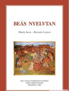 Beás nyelvtan / By Orsós Anna, Kálmán László / Tinta Könyvkiadó / Boyash Grammar (9789639902251)