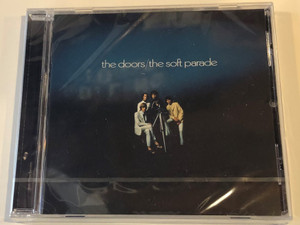 The Doors – The Soft Parade / Audio CD 2007 / 081227999810