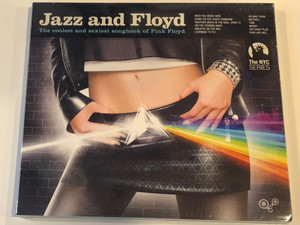 Jazz And Floyd - The coolest and sexiest songbook of Pink Floyd / Wish You Were Here, Shine On You Crazy Diamond, Another Brick In The Wall (Part 2), On The Turning Away, Breathe (In The Air) / Music Brokers Audio CD 2012 / 7798141338719