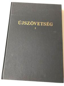 Újszövetség 2 - Hungarian Large Print New Testament volume 2 Gospels according to Luke & John / Classic Károli translation / Károli Gáspár fordítása - Lukács és János evangéliuma / Hardcover - Kálvin kiadó 1998 (963300747X)