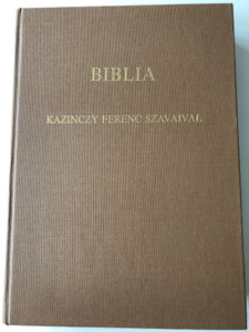 Biblia - Kazincy Ferenc Szavaival by Dr. Busa Margit / Hungarian Bible Commentary and essays from Kazinczy, Hungarian writer / Hardcover / Cserépfalvi Könyvkiadó 1991 (9637990364)