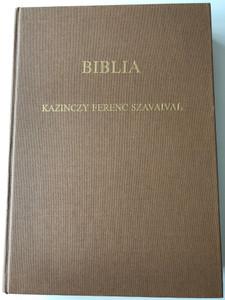 Biblia - Kazincy Ferenc Szavaival by Dr. Busa Margit / Hungarian Bible Commentary and essays from Kazinczy, Hungarian writer / Hardcover / Cserépfalvi Könyvkiadó 1991 (9637990364)