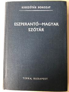 Esperanto - Hungarian Dictionary - Eszperantó - Magyar szótár by Alfonso Pechan / Terra Budapest 1988 / Kisszótár Sorozat / 6th edition (9632052102)