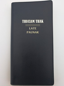 Thuciam thak - Late Paunak / New Testament psalms and proverbs in Tedim Chin / Bible Society of Myanmar - UBS 2013 / Black vinyl bound / Tiddim Chin NT - first printing (9788941292852)