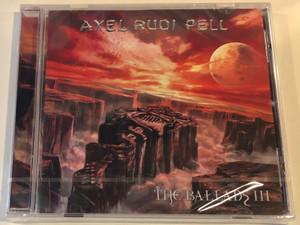 Axel Rudi Pell – The Ballads III / BMG Audio CD 2004 / 0693723699622