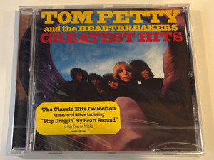 Tom Petty And The Heartbreakers – Greatest Hits / The Classic Hits Collection Remastered & Now Including ''Stop Draggin' My Heart Around'' with Stevie Nicks / Geffen Records Audio CD 2008 / 00602517522961
