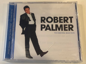 Robert Palmer – The Essential Selection / Simply Irresistible, I'll Be Your Baby Tonight, She Makes My Day, Girl U Want, You Blow Me Away, She Can Rock It / Disky Audio CD 2000 / SI 997942