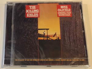 Mike Oldfield (Original Film Soundtrack) - The Killing Fields / This is a story of war and friendship, Anguish and Honour, a ruined country and one man's will to love... / Mercury Audio CD 2016 / 474 658-6