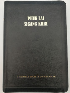 Phuk Lai Sigang Khri / Wa language Holy Bible / Bible Society of Myanmar 2012 / Black Leatherbound with zipper - First Printing (9781920714376)
