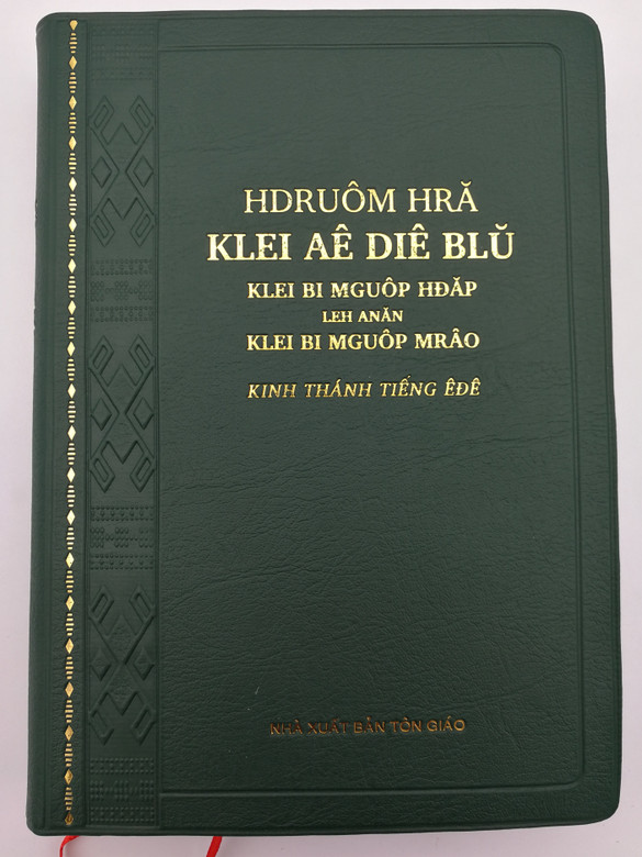 Kinh Thánh - The Holy Bible in Rade language 2015 version / Vietnam Bible Society - UBS 2018 / Hdruom Hra Klei Ae Die Blu / Green Vinyl Bound (9786046155362)