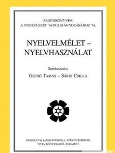 Nyelvelmélet – nyelvhasználat / by Gecső Tamás, Sárdi Csilla / Tinta Könyvkiadó / Language theory - language use (9637094835)
