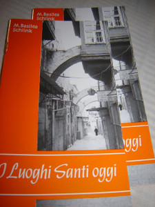 THE HOLY PLACES TODAY in Italian Language / I LUOGHI SANTI OGGI / by M. Basil...
