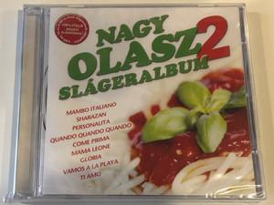 Nagy Olasz Slágeralbum 2. / Mambo Italiano, Sharazan, Personalita, Quando Quando Quando, Come Prima, Mama Leone, Gloria, Vamos a La Playa, Ti Amo... / FRONTLINE Audio CD / 5999883601006