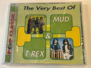 The Very Best Of Mud & T-Rex / Pop Classic / Audio CD / 5998490700959