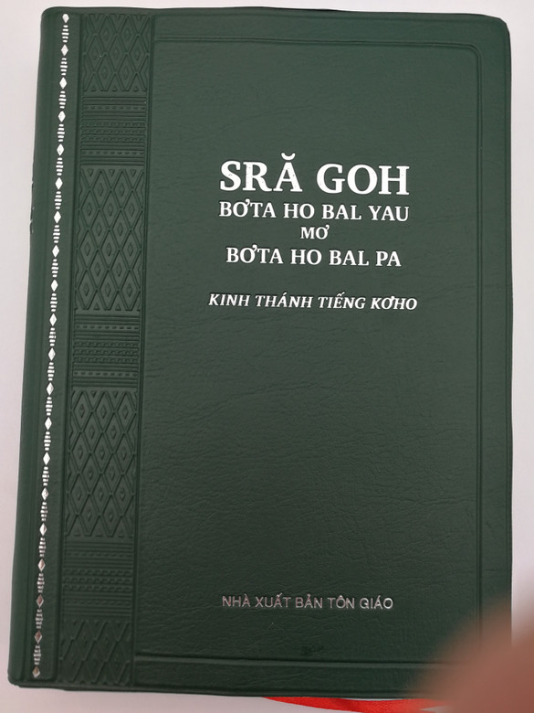 Koho language Holy Bible (2018 version) - Kinh Thánh - Tieng Ko'ho / Vietnam Bible Society 2018 / Green Vinyl Bound / KPM 062 (9786046155331)