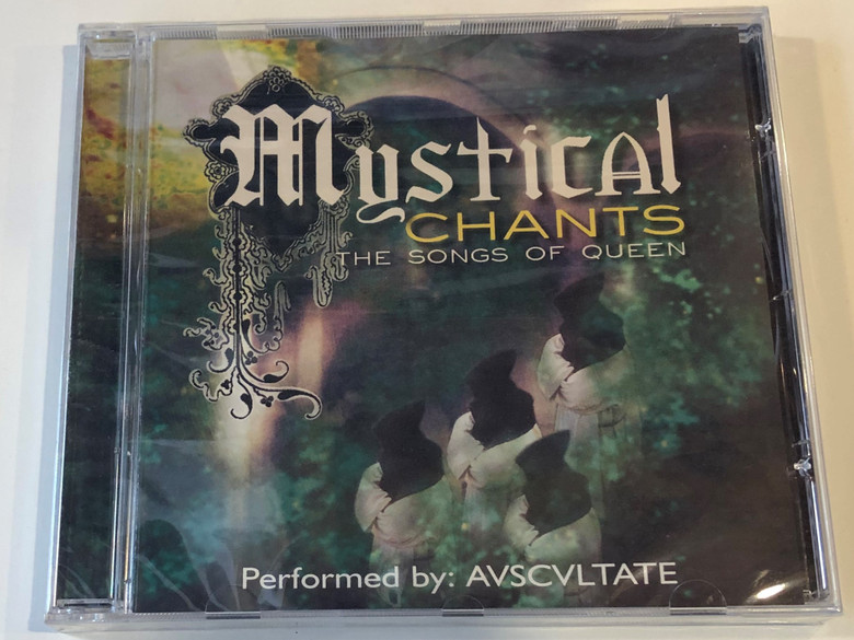 Mystical Chants - The Songs Of Queen / Performed by: Avscvltate / Elap Audio CD 2001 / 5706238309360