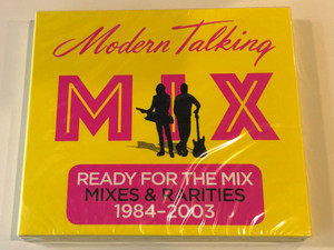 Modern Talking ‎– Mix / Ready For The Mix, Mixes & Rarities, 1984-2003 / Sony Music ‎2x Audio CD 2017 / 88985379702