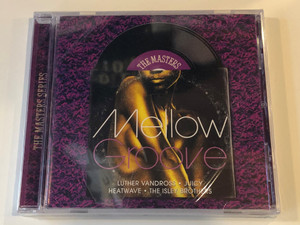 The Masters - Mellow Groove / Luther Vandross, Juicy, Heatwave, The Isley Brothers / The Masters Series / Sony Music ‎Audio CD 2009 / 88697508812