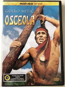 Osceola DVD 1971 / Directed by Konrad Petzold / Starring: Gojko Mitič, Horst Schulze, Jurie Darie, Karin Ugowski, Kati Bús (5996357331339)