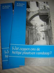 Wat zeggen ons de heilige plaatsen vandaag? / by M. Basilea Schlink / Nederlands