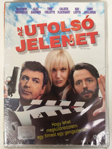 The last shot DVD 2004 Az utolsó jelenet / Directed by Jeff Nathanson / Starring: Matthew Broderick, Alec Baldwin, Toni Collette, Calista Flockhart, Ray Liotta (5996255716597)