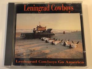Leningrad Cowboys – Leningrad Cowboys Go America / BMG Records Audio CD / 261153-222